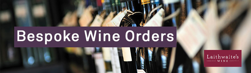 Bespoke Wine Orders