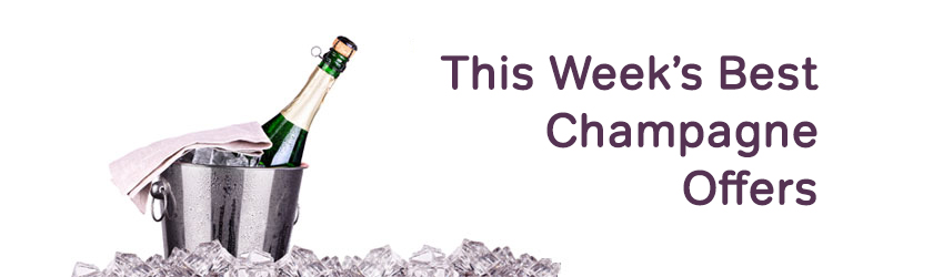Best Champagne Offers of the Week