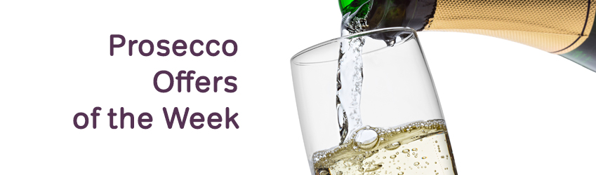 Prosecco Offers of the Week